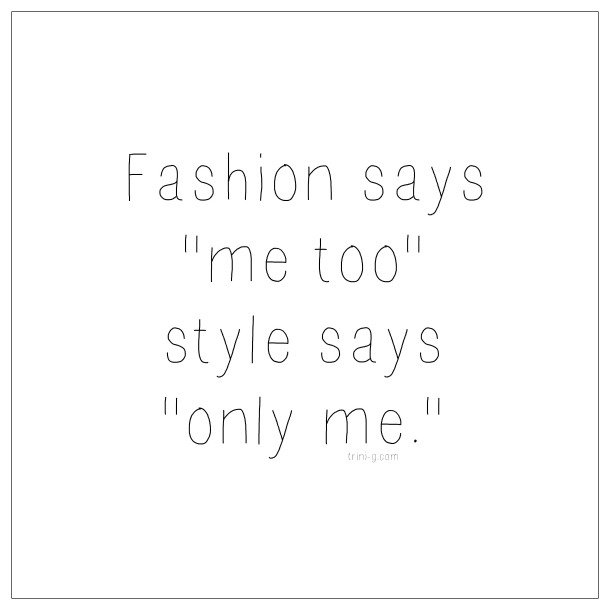 Fashion Quote Fashion Blogger Trini