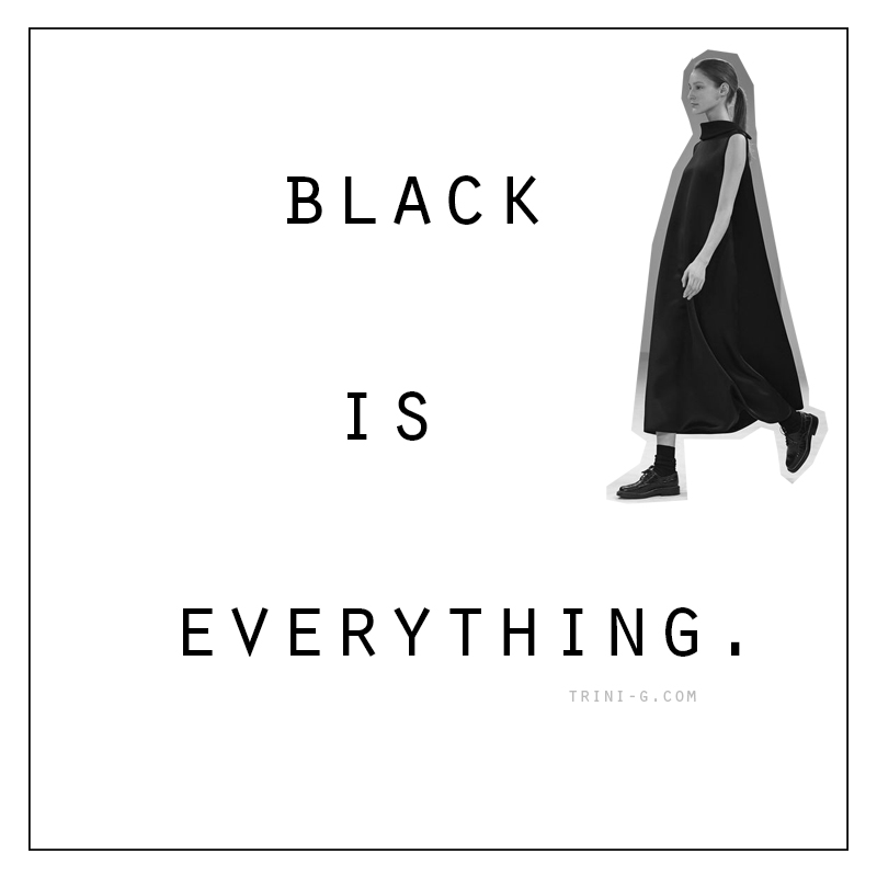 Trini blog | bLACK IS EVERYTHING QUOTE