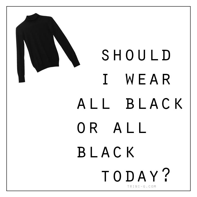 Trini blog | All black quote